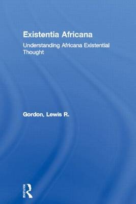 Existentia Africana by Lewis R Gordon image