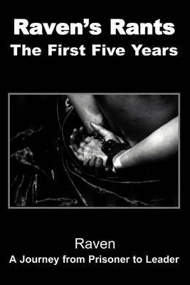 Raven's Rants: The First Five Years by Raven image