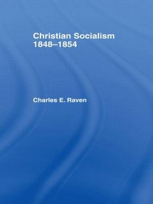 Christian Socialism, 1848-1854 by Charles E. Raven image
