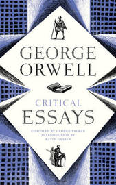 Critical Essays by George Orwell