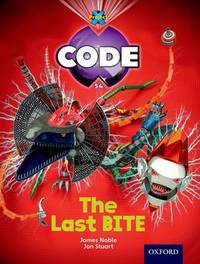 Project X Code: Control The Last Bite by James Noble