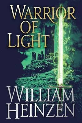 Warrior of Light by William Heinzen