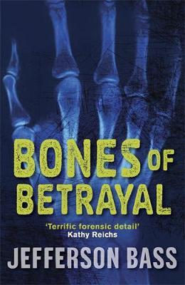 Bones of Betrayal by Jefferson Bass image