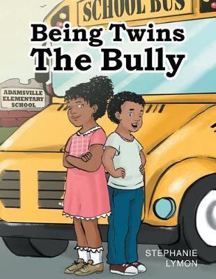 Being Twins by Stephanie Lymon