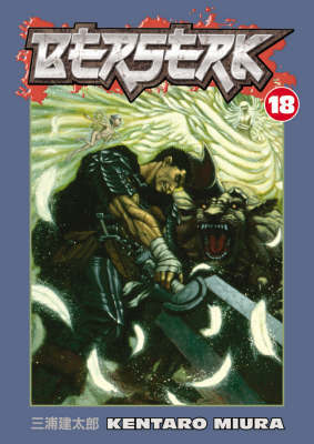 Berserk Volume 18 by Kentaro Miura