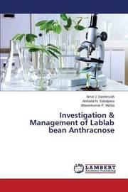 Investigation & Management of Lablab Bean Anthracnose by Deshmukh Amol J