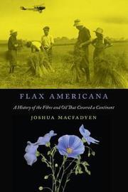 Flax Americana by Joshua Macfadyen