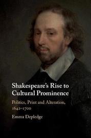 Shakespeare's Rise to Cultural Prominence by Emma Depledge