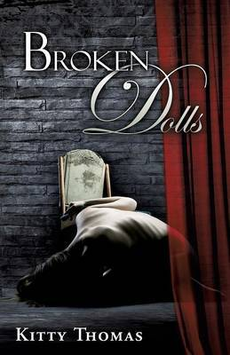 Broken Dolls by Kitty Thomas image