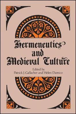 Hermeneutics and Medieval Culture