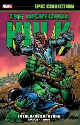 Incredible Hulk Epic Collection: In The Hands Of Hydra by Marvel Comics