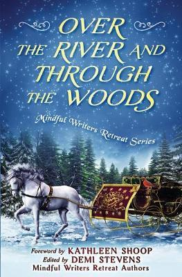 Over the River and Through the Woods by Abigail Drake