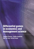 Differential Games in Economics and Management Science by Engelbert J. Dockner