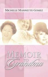 Memoir to Grandma by Michelle, Mannette Gomez image