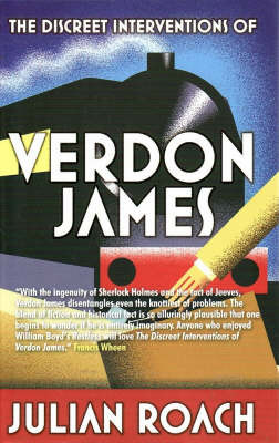 The Discreet Interventions of Verdon James by Julian Roach