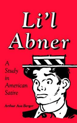 Li'l Abner by Arthur Asa Berger