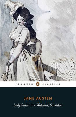 Lady Susan: WITH the Watsons: AND Sanditon by Margaret Drabble image