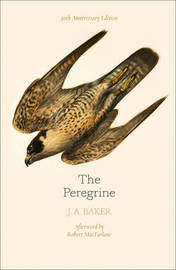 The Peregrine: 50th Anniversary Edition by J.A. Baker