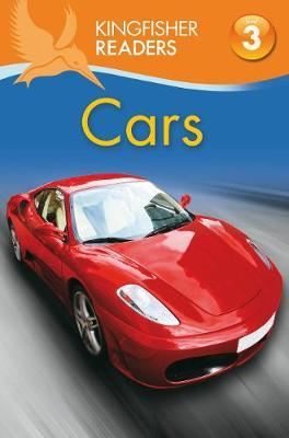 Kingfisher Readers: Cars (Level 3: Reading Alone with Some Help) by Chris Oxlade image