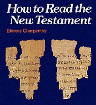 How to Read the New Testament by Etienne Charpentier image