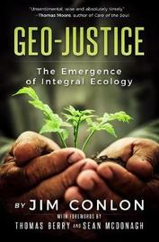 Geo-Justice by Jim Conlon
