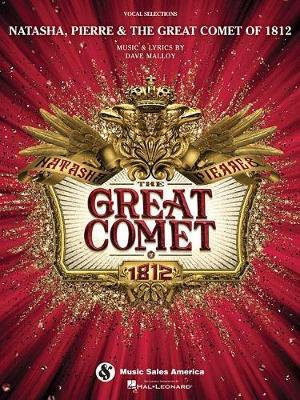 Natasha, Pierre & the Great Comet of 1812 by Dave Malloy