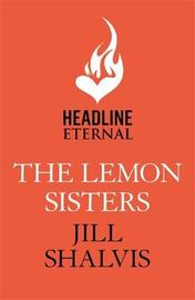 The Lemon Sisters: Wildstone Book 3 by Jill Shalvis