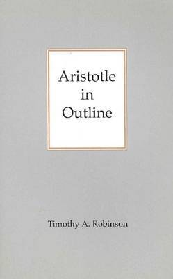 Aristotle In Outline by Timothy A. Robinson image