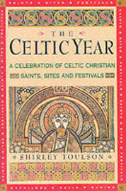 The Celtic Year by Shirley Toulson image