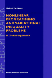 Nonlinear Programming and Variational Inequality Problems by Michael Patriksson