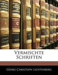 Vermischte Schriften by Georg Christoph Lichtenberg