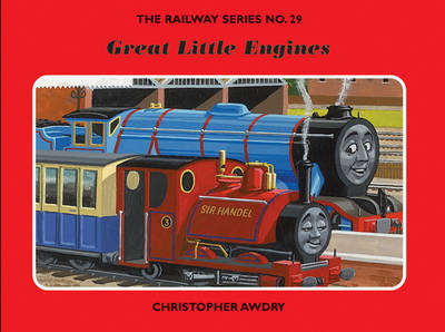 The Railway Series: Great Little Engines by Christopher Awdry image