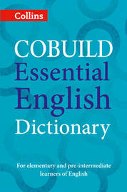 COBUILD Essential English Dictionary by Collins Dictionaries