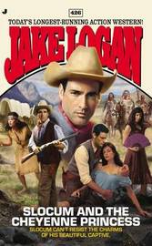 Slocum and the Cheyenne Princess by Jake Logan