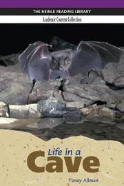 Life in a Cave: Heinle Reading Library, Academic Content Collection by Toney Allman image