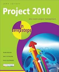 Project 2010 in easy steps by John Carroll image