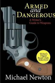 Armed and Dangerous by Michael Newton