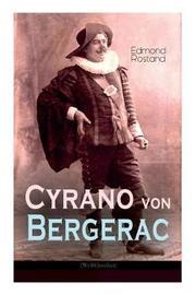 Cyrano Von Bergerac (Weltklassiker) by Edmond Rostand