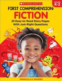First Comprehension: Fiction by Immacula A Rhodes