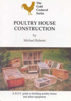 Poultry House Construction by Michael Roberts image