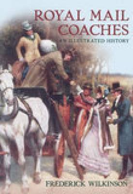 Royal Mail Coaches by Frederick Wilkinson
