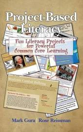 Project Based Literacy by Mark Gura
