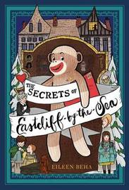 The Secrets of Eastcliff-By-The-Sea by Eileen Beha