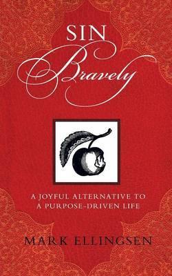 Sin Bravely by Mark Ellingsen