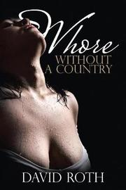 Whore Without a Country by David Roth image