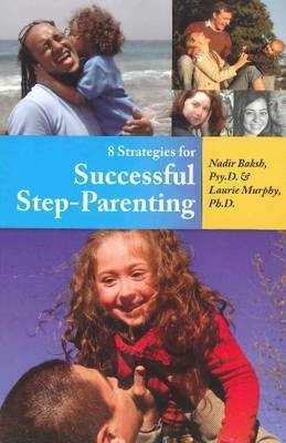 8 Strategies for Successful Step-Parenting by Nadir Baksh image