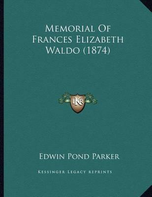 Memorial of Frances Elizabeth Waldo (1874) by Edwin Pond Parker image