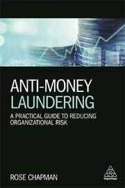 Anti-Money Laundering by Rose Chapman