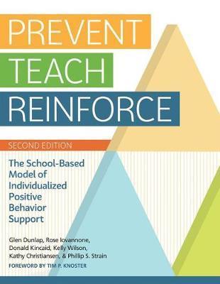 Prevent-Teach-Reinforce by Glen Dunlap