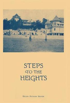 Steps to the Heights by Helen Putnam Shaver image